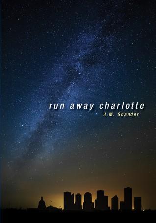 Run Away Charlotte